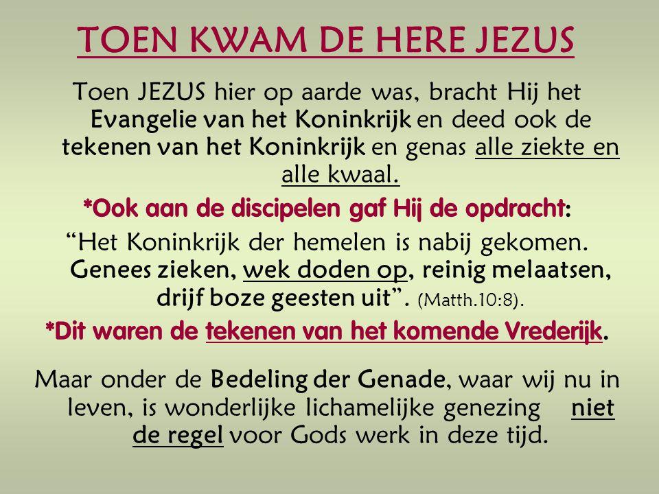 TOEN KWAM DE HERE JEZUS