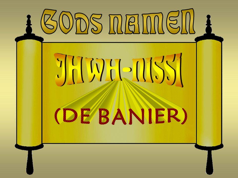 GODS NAMEN JHWH-NISSI (DE BANIER)