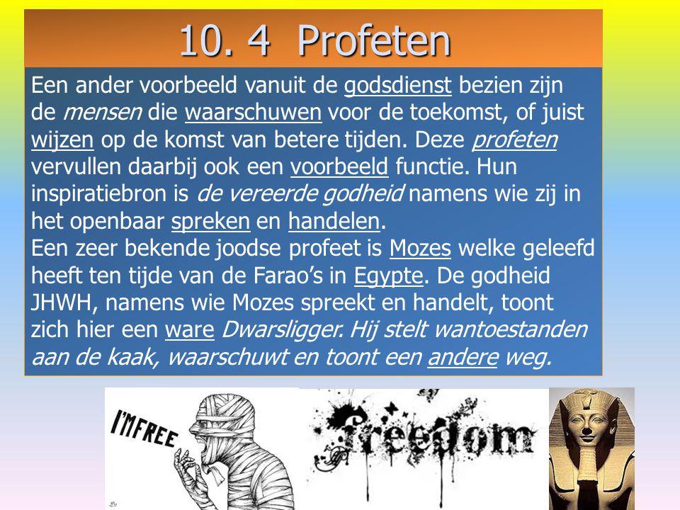 10. 4 Profeten