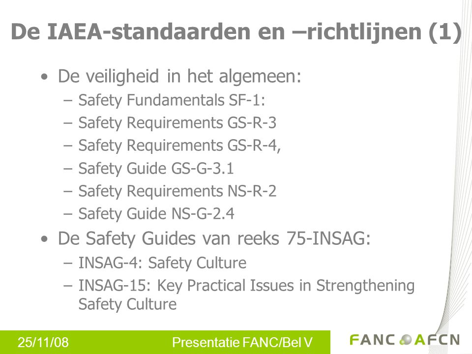 De IAEA-standaarden en –richtlijnen (1)