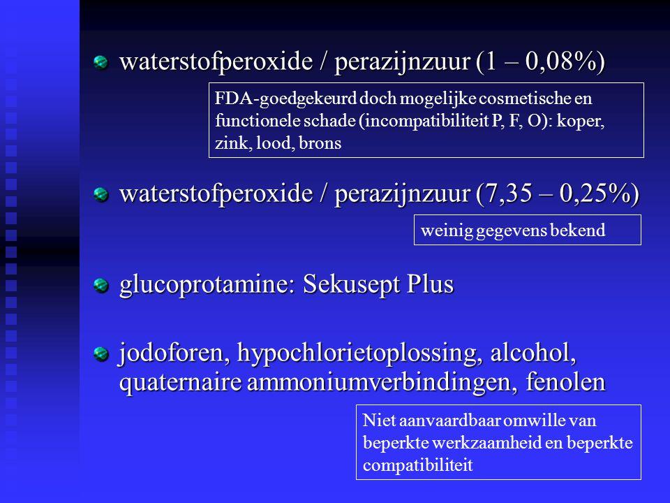 waterstofperoxide / perazijnzuur (1 – 0,08%)