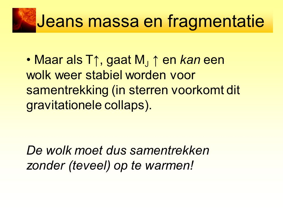 Jeans massa en fragmentatie