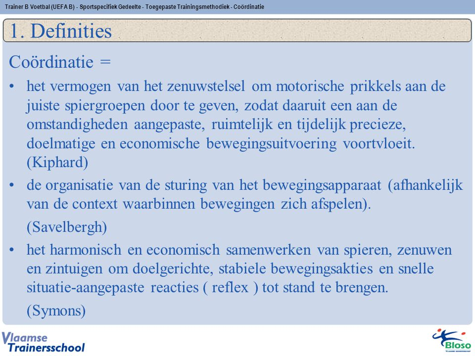 1. Definities Coördinatie =