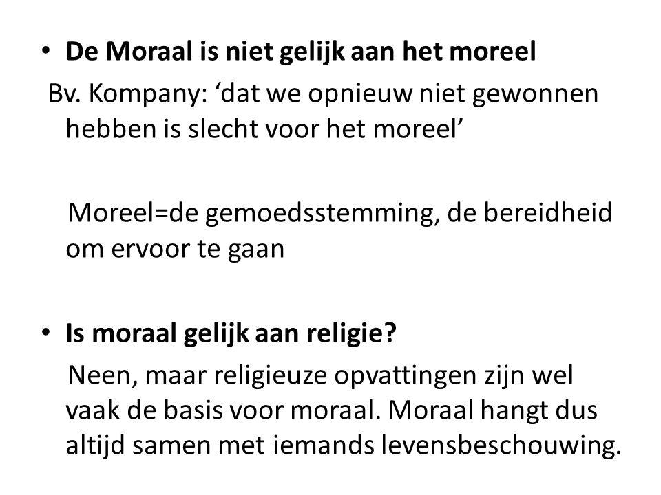De Moraal is niet gelijk aan het moreel