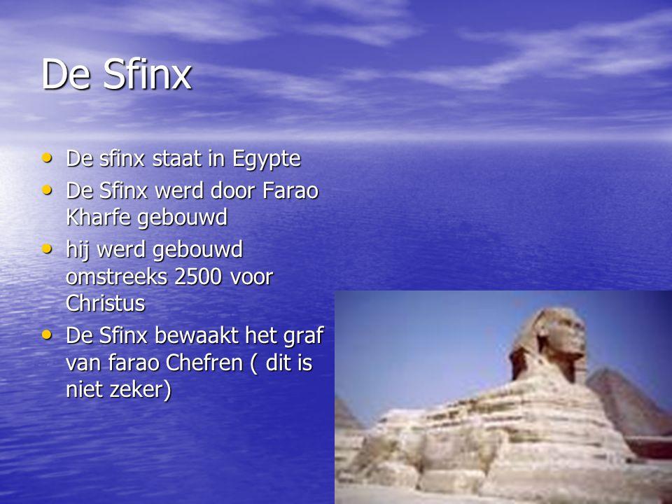 De Sfinx De sfinx staat in Egypte