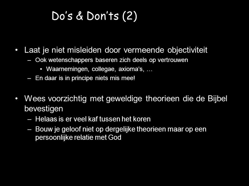 Do's & Don'ts (2) Laat je niet misleiden door vermeende objectiviteit