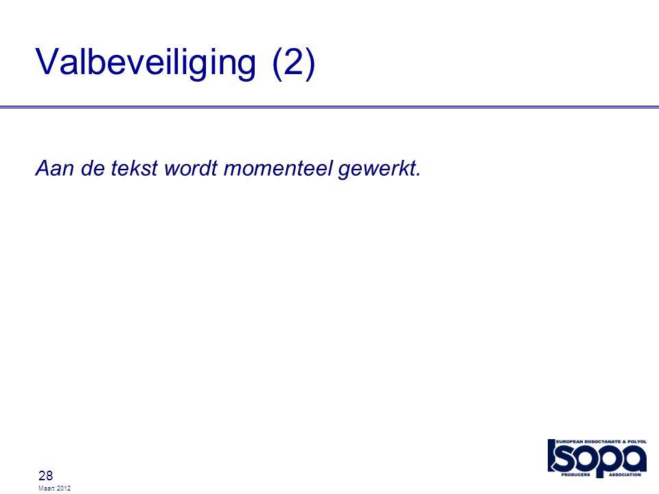 Valbeveiliging (2) Aan de tekst wordt momenteel gewerkt.