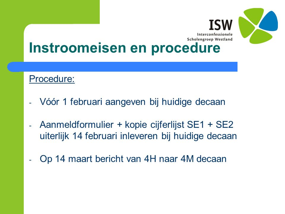 Instroomeisen en procedure