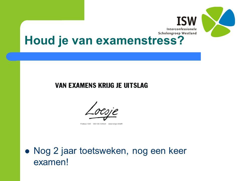 Houd je van examenstress
