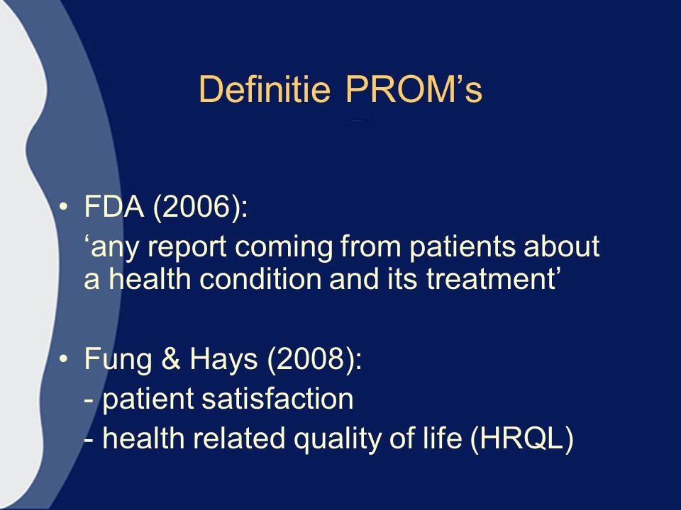 Definitie PROM's FDA (2006):
