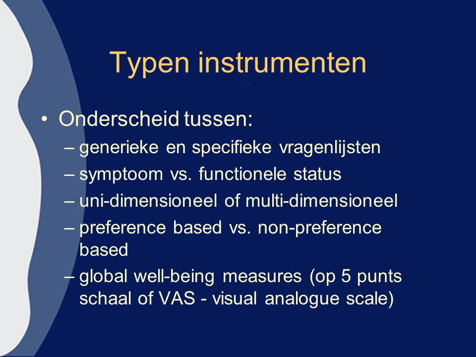 Typen instrumenten Onderscheid tussen: