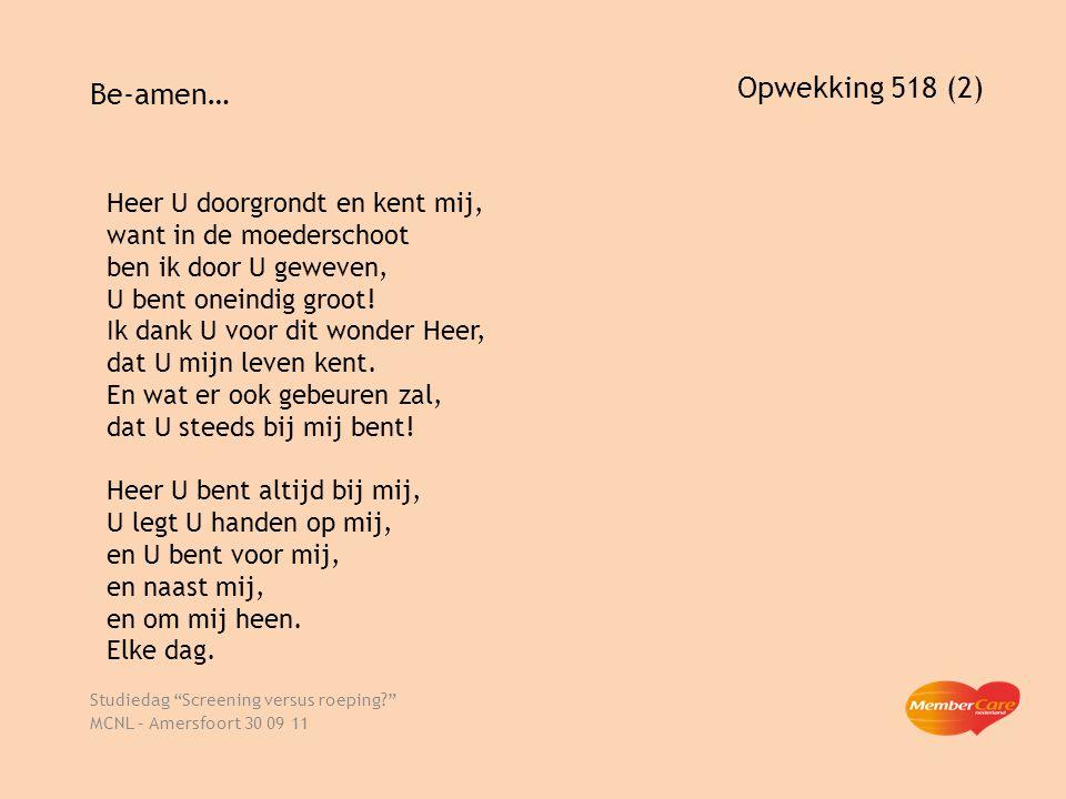 Studiedag Screening versus roeping MCNL – Amersfoort 30 09 11
