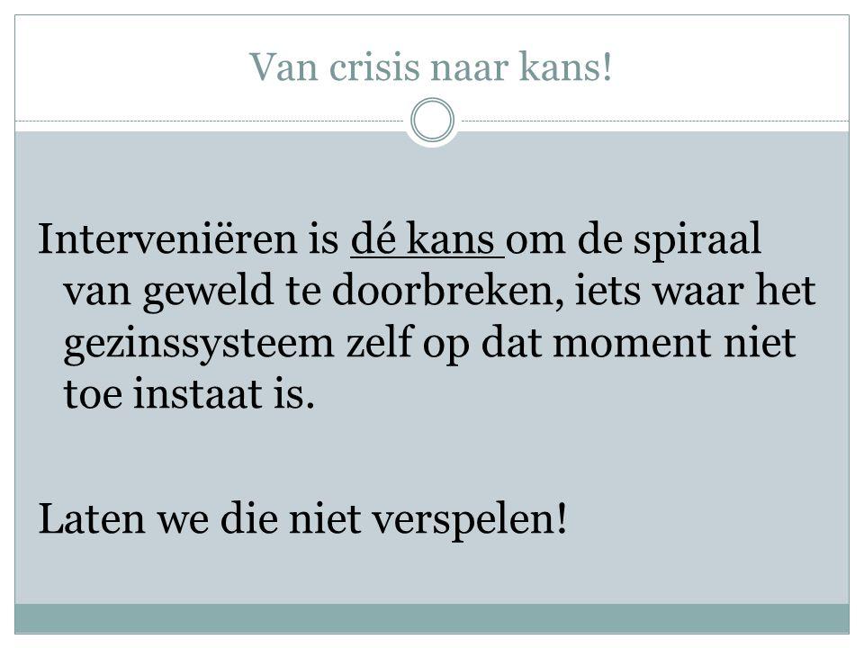 Van crisis naar kans!