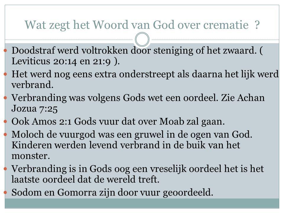 Wat zegt het Woord van God over crematie