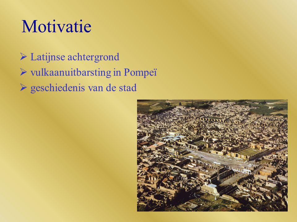 Motivatie Latijnse achtergrond vulkaanuitbarsting in Pompeï