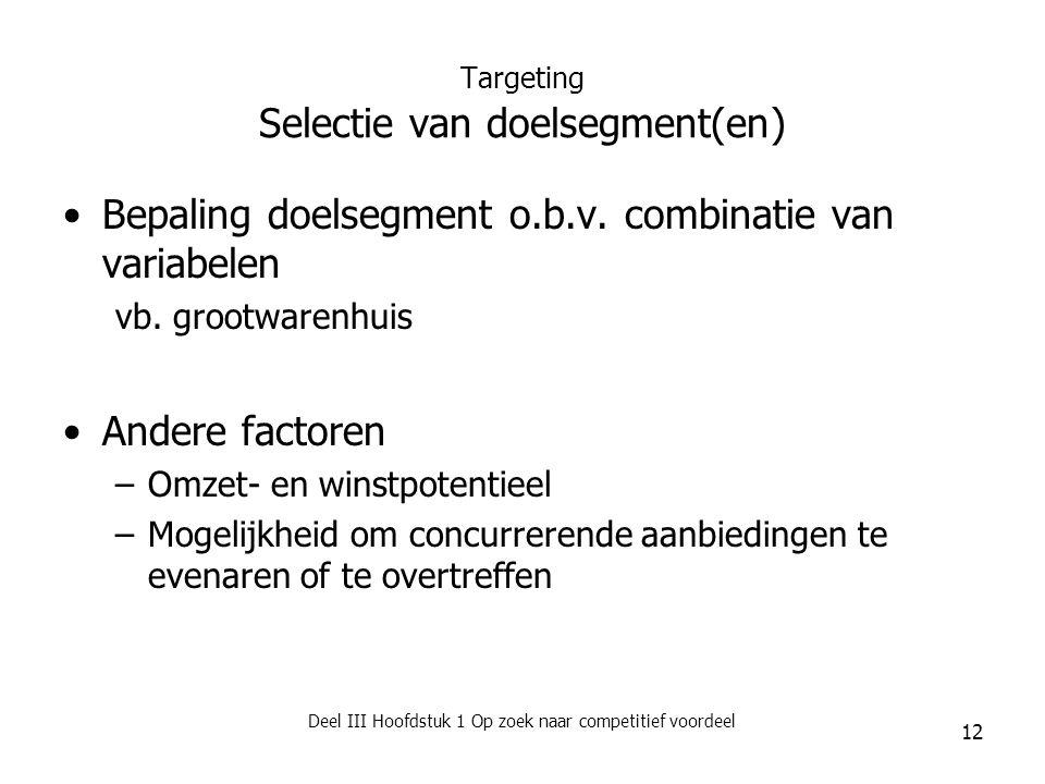 Targeting Selectie van doelsegment(en)
