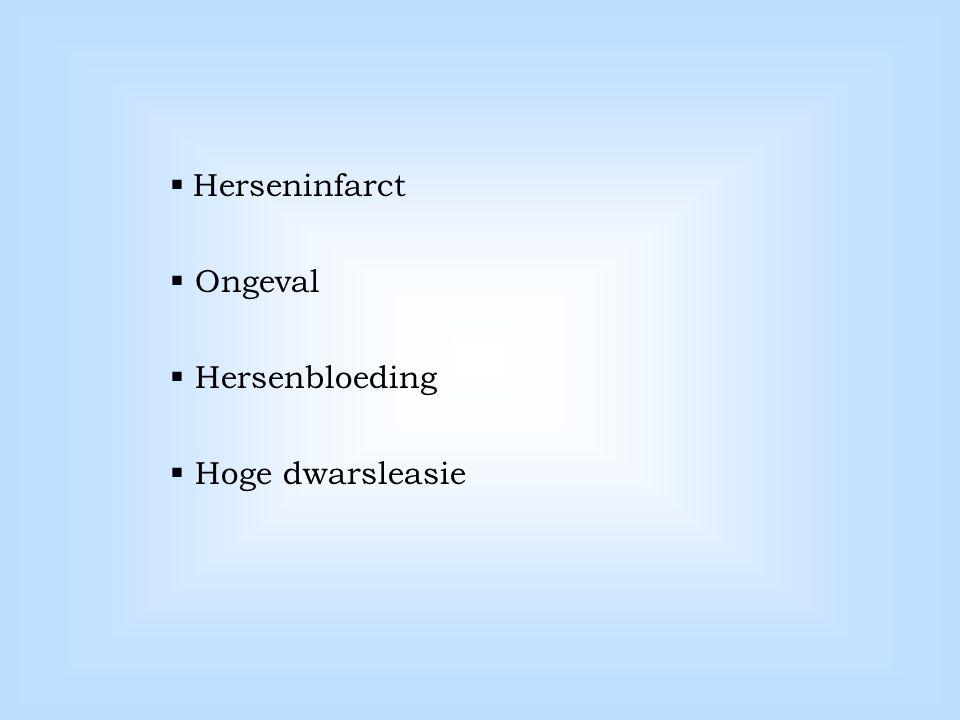 Herseninfarct Ongeval Hersenbloeding Hoge dwarsleasie