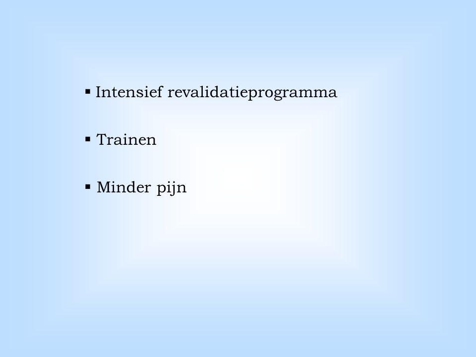 Intensief revalidatieprogramma
