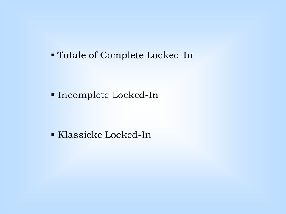 Totale of Complete Locked-In