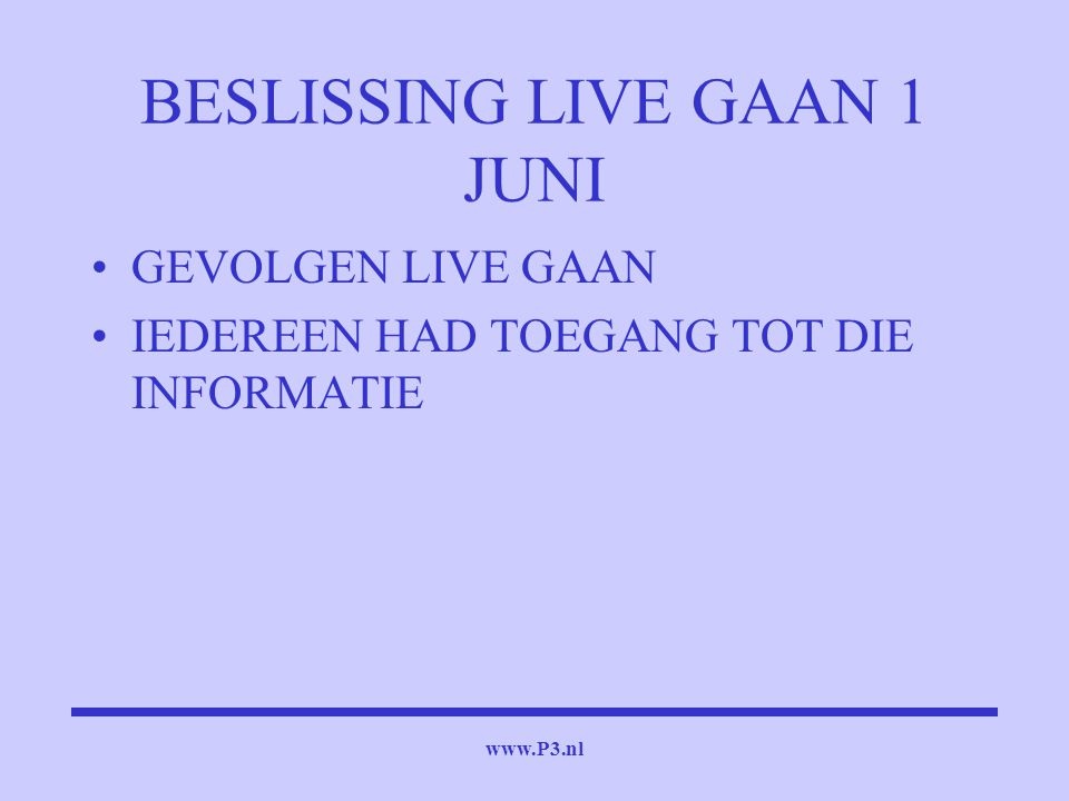 BESLISSING LIVE GAAN 1 JUNI