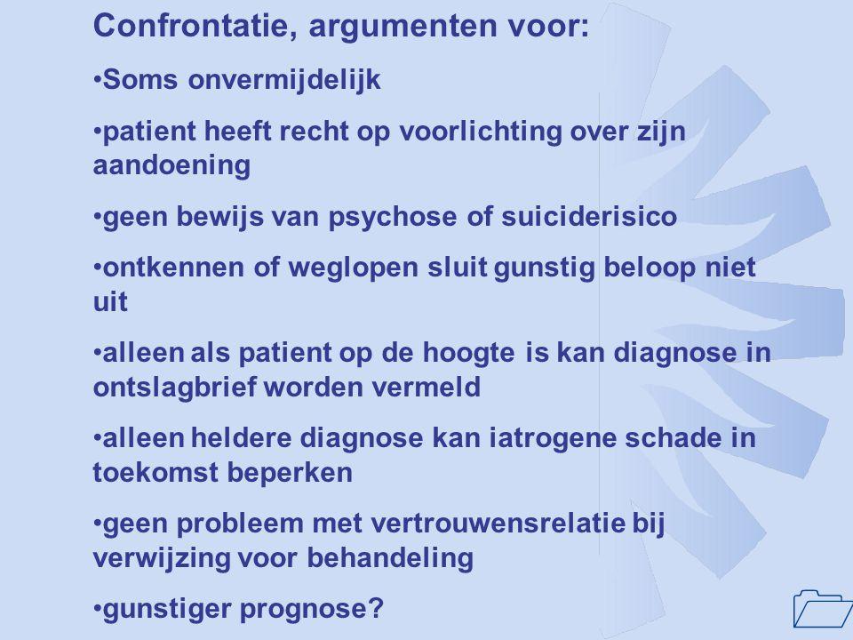 Confrontatie, argumenten voor: