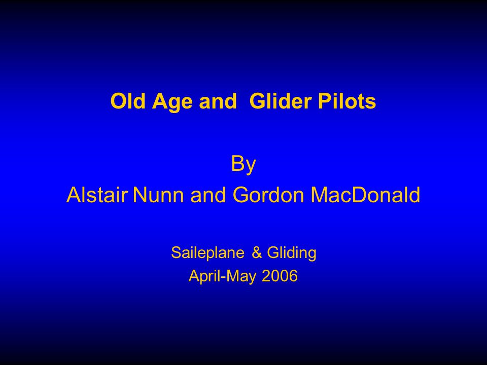 Old Age and Glider Pilots