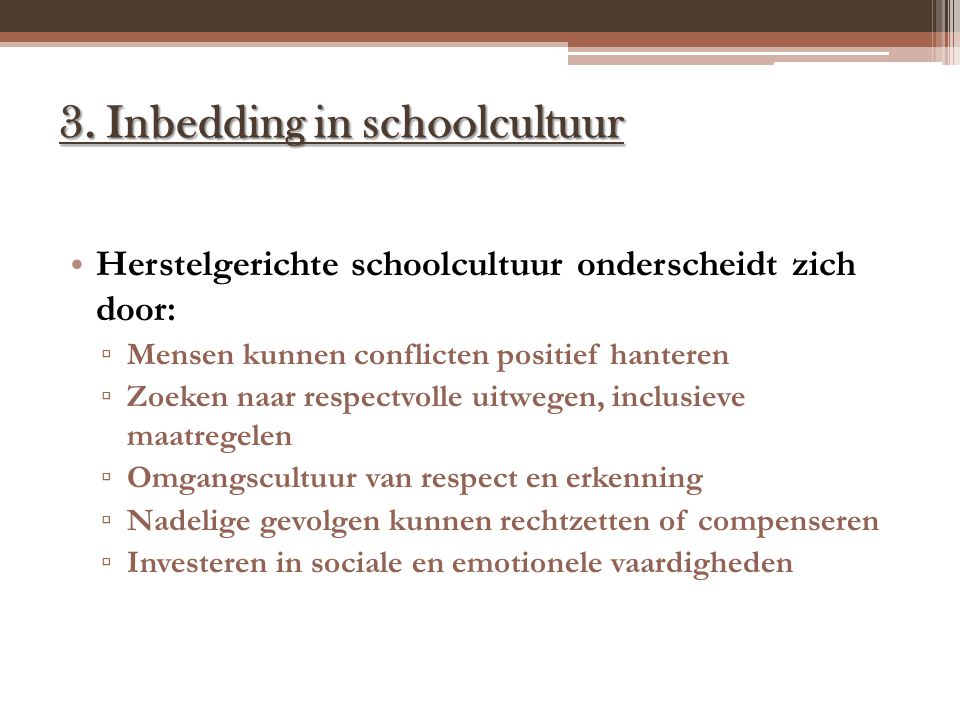 3. Inbedding in schoolcultuur