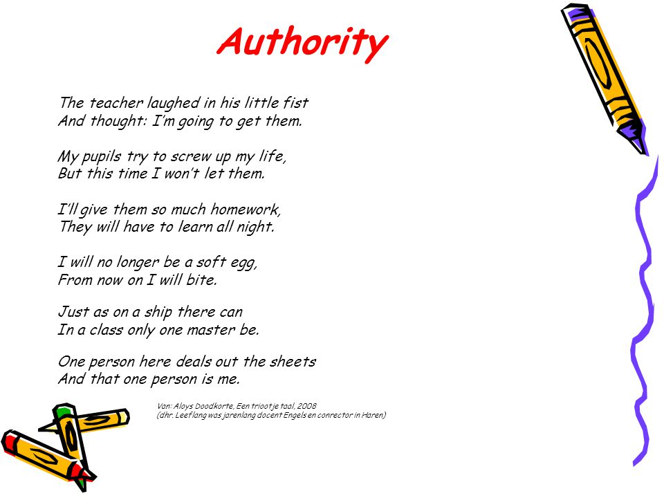 Authority The teacher laughed in his little fist