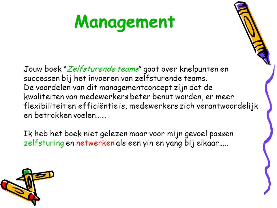Management Jouw boek Zelfsturende teams gaat over knelpunten en