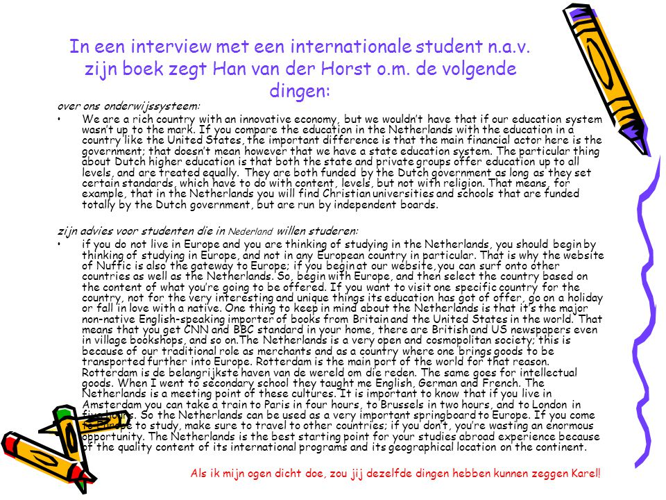 In een interview met een internationale student n. a. v
