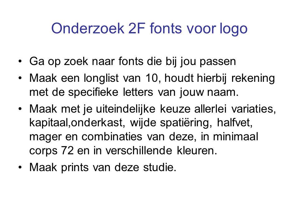 Onderzoek 2F fonts voor logo