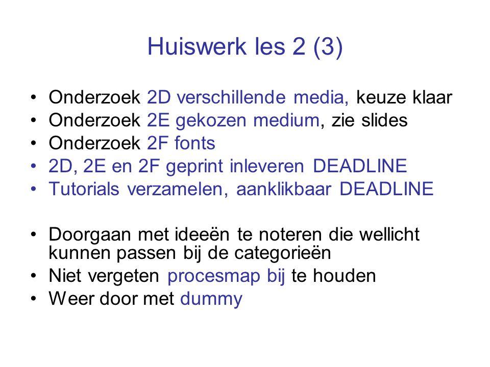 Huiswerk les 2 (3) Onderzoek 2D verschillende media, keuze klaar