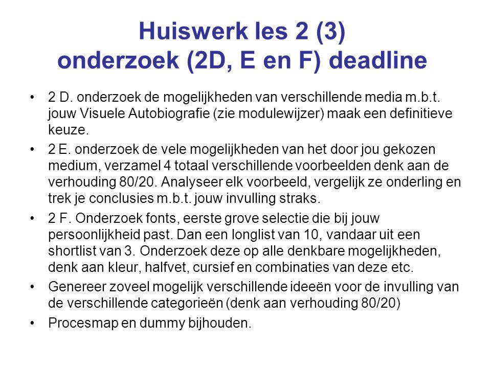 Huiswerk les 2 (3) onderzoek (2D, E en F) deadline