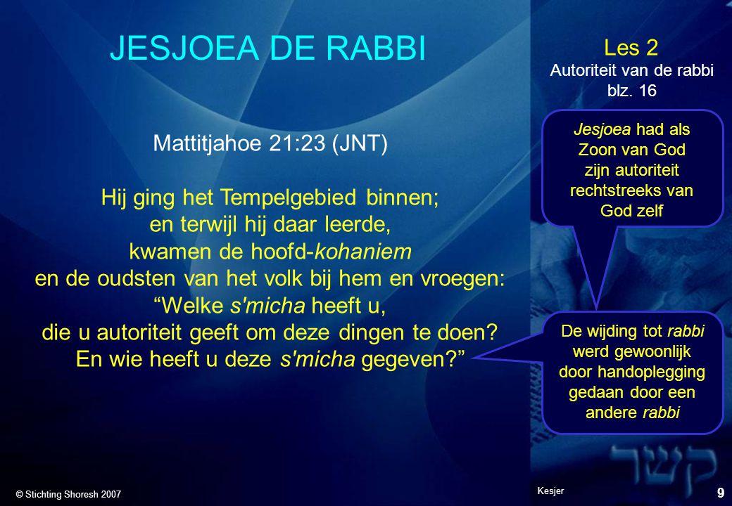 JESJOEA DE RABBI Mattitjahoe 21:23 (JNT)