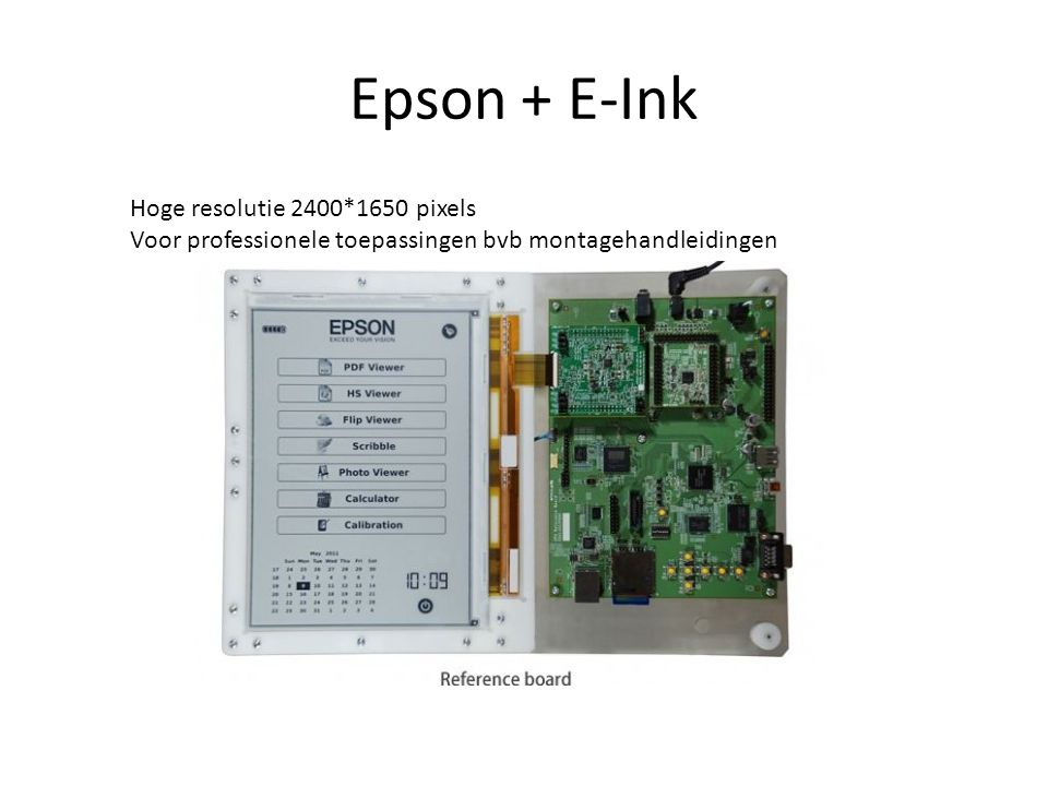 Epson + E-Ink Hoge resolutie 2400*1650 pixels