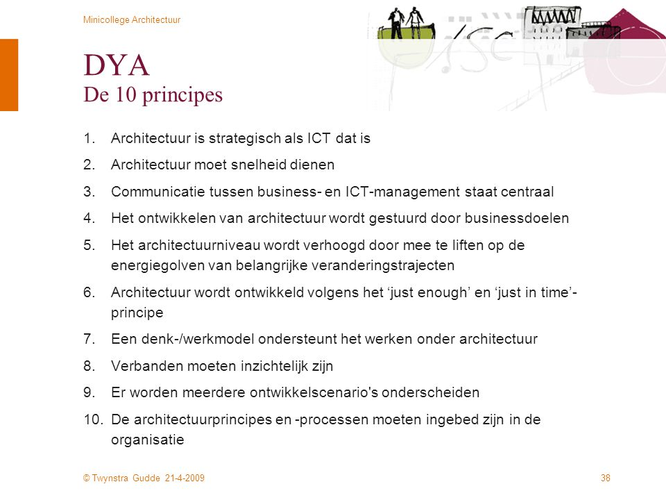 DYA De 10 principes Architectuur is strategisch als ICT dat is