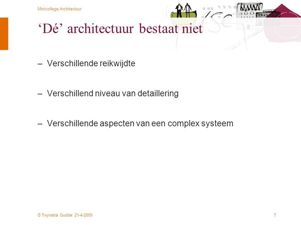 'Dé' architectuur bestaat niet