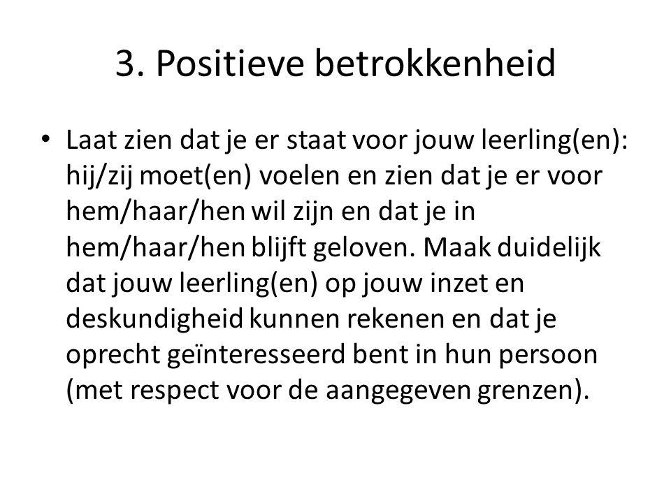 3. Positieve betrokkenheid