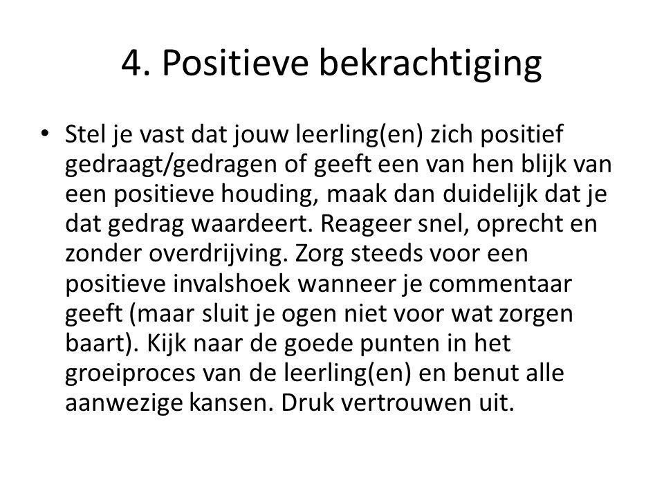 4. Positieve bekrachtiging