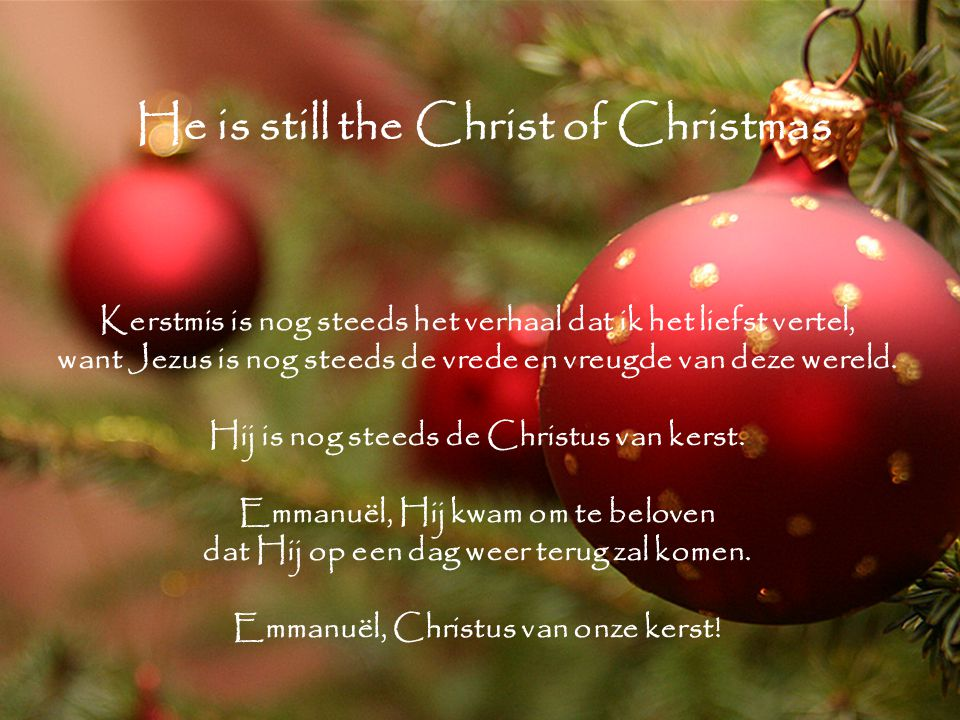 He is still the Christ of Christmas