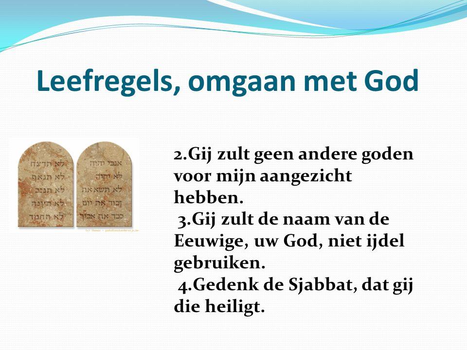Leefregels, omgaan met God