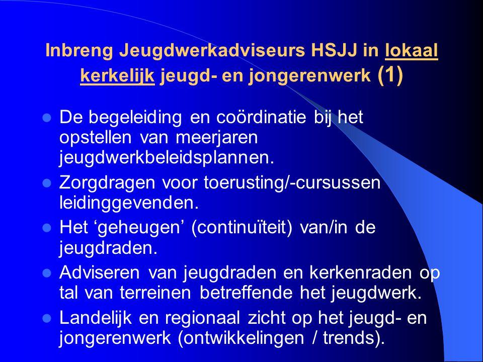 Inbreng Jeugdwerkadviseurs HSJJ in lokaal kerkelijk jeugd- en jongerenwerk (1)