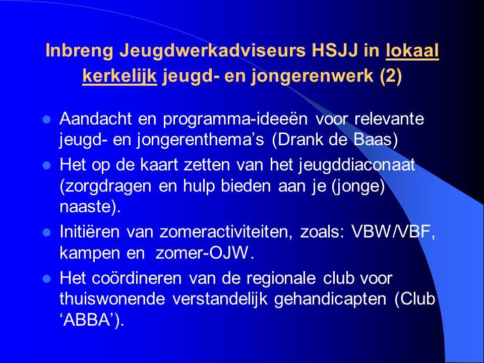 Inbreng Jeugdwerkadviseurs HSJJ in lokaal kerkelijk jeugd- en jongerenwerk (2)