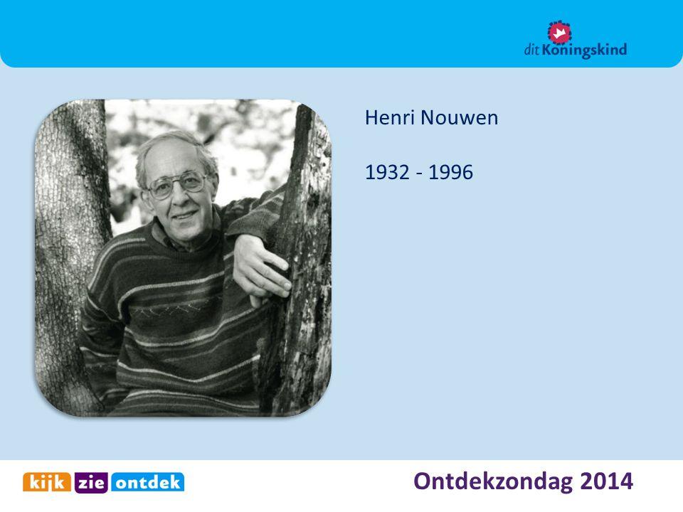 Henri Nouwen 1932 - 1996