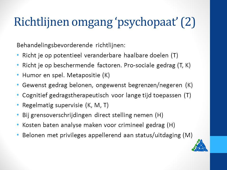 Richtlijnen omgang 'psychopaat' (2)