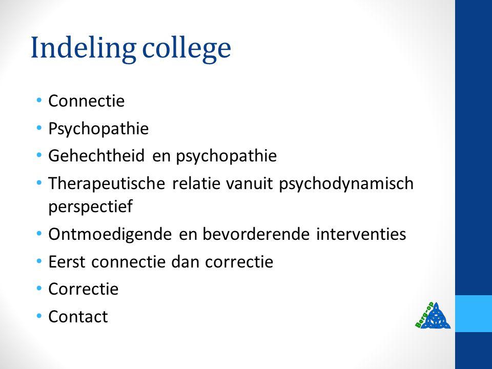 Indeling college Connectie Psychopathie Gehechtheid en psychopathie