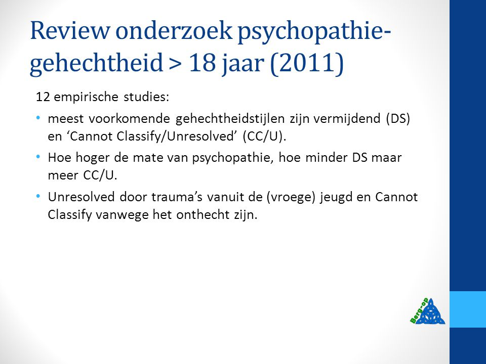 Review onderzoek psychopathie-gehechtheid > 18 jaar (2011)