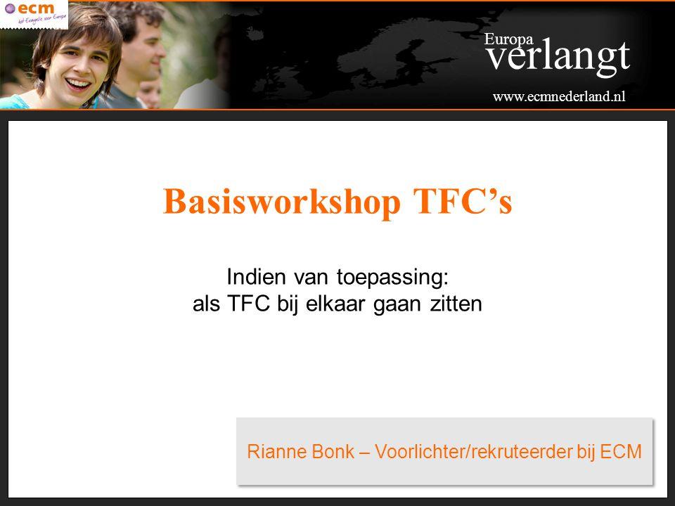 verlangt Basisworkshop TFC's Indien van toepassing: