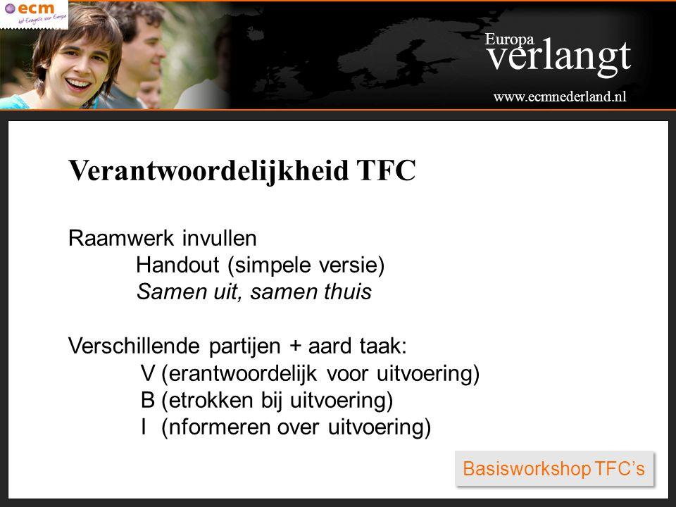 verlangt Verantwoordelijkheid TFC Raamwerk invullen