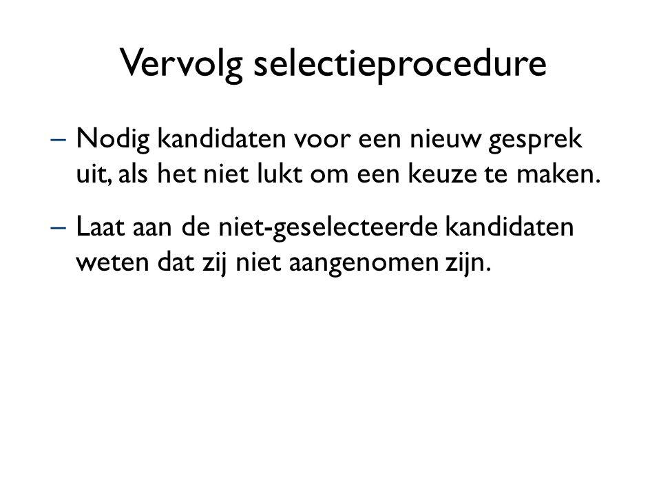 Vervolg selectieprocedure